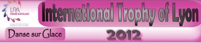Trophée international de danse sur glace Lyon 2012
